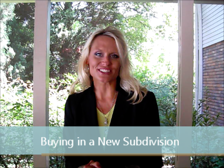 Buying in a New Subdivision